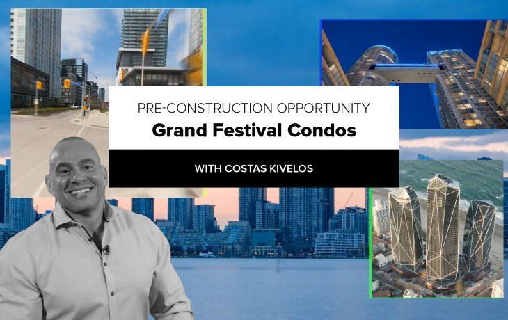 Pre-Construction Opportunity: Grand Festival Condos